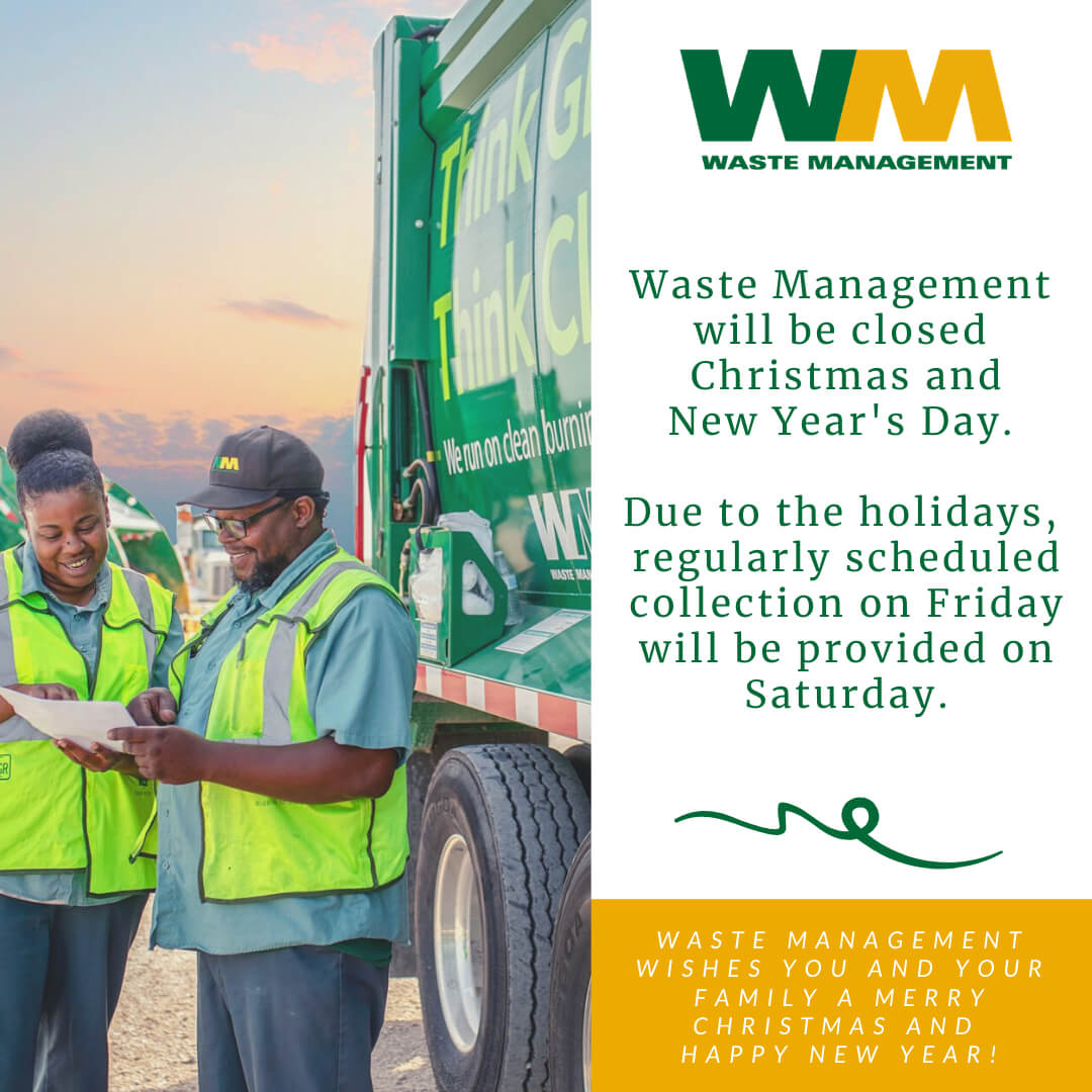 Waste Management will be closed Christmas and New Year's Day